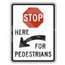 R1-5c Stop Here for Peds Sign