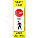 R1-6a In-Street Pedestrian Crossing (Stop) Sign